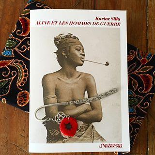 RENTREE LITTERAIRE - Aline et les Hommes de guerre, de Karine Silla, en librairie le 19 aout ...