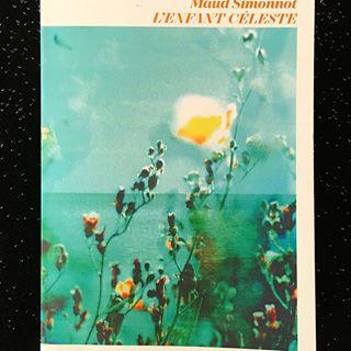 SELECTION PRIX GONCOURT   Joie, joie, joie ! LEnfant Celeste, de Maud Simonnot, figure...