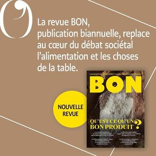 """PARUTION   Aujourd'hui en librairie, le premier numro de la revue Bon : """"Qu'est-ce qu'un bon..."""