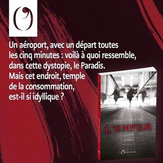 """PARUTION   Aujourd'hui en librairie, """"L'Enfer"""", de Gaspard Koenig.  Le narrateur est un homme..."""