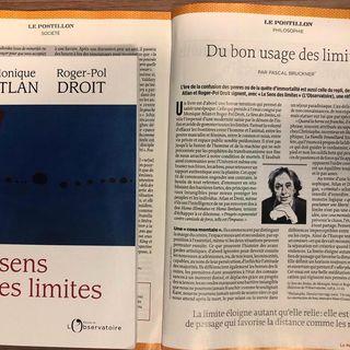 La chronique de louvrage de Roger-Pol Droit et Monique Atlan, Le sens des limites, est ...