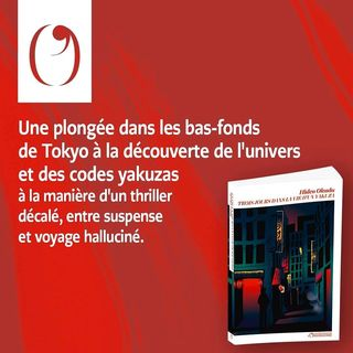 """PARUTION   Aujourd'hui en librairie, """"Trois jours dans la vie d'un yakuza"""", de Hideo Okuda...."""