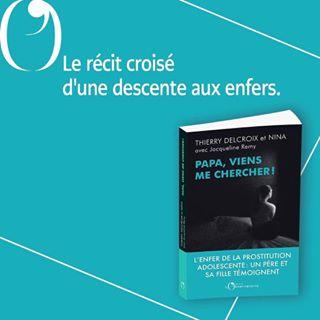 PARUTION   Aujourd'hui en librairie, Papa, viens me chercher !, de Thierry et Nina Delcroix...