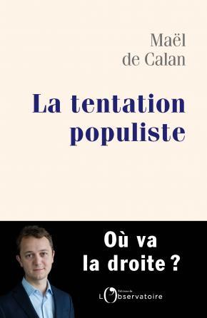 La tentation populiste