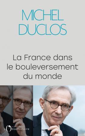 La France dans le bouleversement du monde