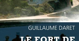 Guillaume Daret et « Le Fort de Brégançon » dans L'Opinion.