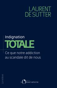 Indignation totale
