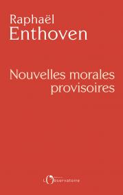Nouvelles morales provisoires