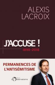 J'accuse ! 1898-2018