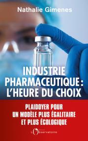 L'industrie pharmaceutique : l'heure du choix
