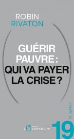 Et après ? N.19 Guérir pauvre : qui va payer la crise ?